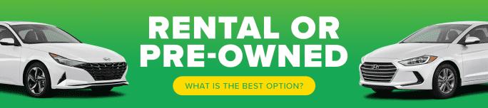 Rental or pre-owned?